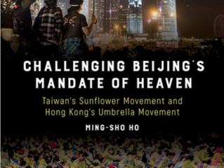Challenging Beijing's Mandate of Heaven: Taiwan's Sunflower Movement and Hong Kong's Umbrella Moveme