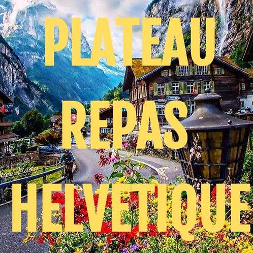 """Plateau repas Helvétique """"Cuisine de Montagne"""""""