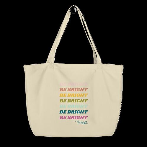 Be Bright Organic Tote Bag