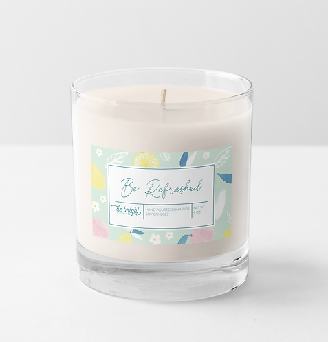 Be Refreshed | 9 oz Signature Candle