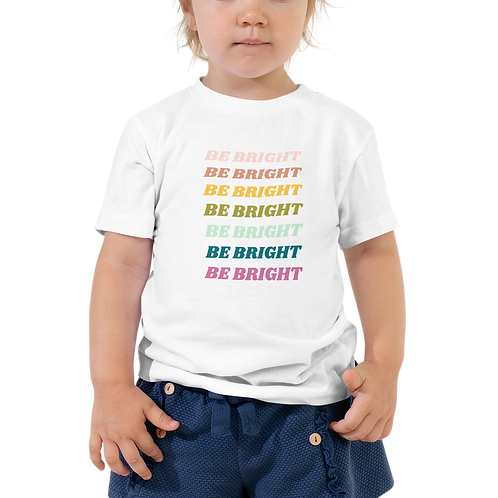 Be Bright Toddler Tee
