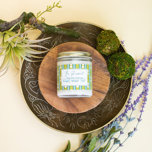 Be Present | 7oz. Soy Candle