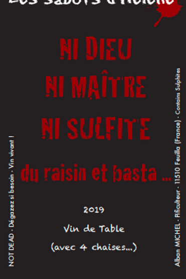 Les Sabots d'Hélène - Ni dieu ni maitres ni sulfites... 2019