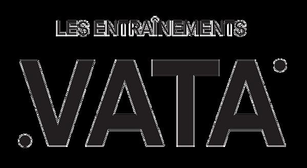 Les entraînements VATA