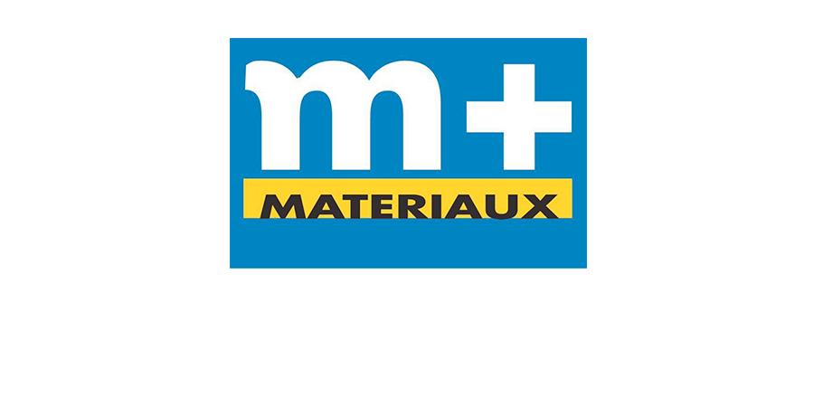 M+ MATERIAUX