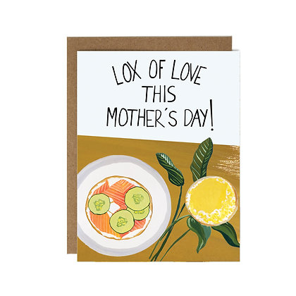 MOTHER'S DAY LOX