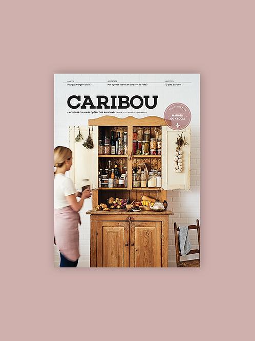 Caribou - Numéro hors-série: Manger 100% local