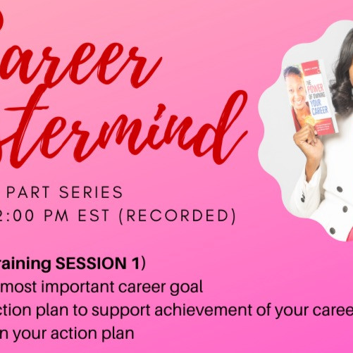 Career Excellence Masterclass (3 Part Series)