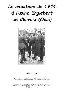 Le sabotage de 1944 à l'usine Englebert de Clairoix