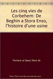 """""""Les cinq vies de Corbehem"""" de Marc de Ferrière le Vayer - Editeur Pagine (1998)"""