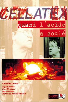 Cellatex, quand l'acide a coulé (2001)