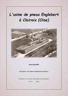L'usine de pneus Englebert à Clairoix (oise) par Rémi Duvert - AHPC (2019)
