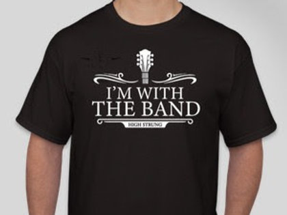 """UNISEX """"I'M WITH THE BAND"""" T-SHIRT"""