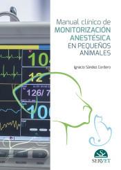 Anestesiología veterinaria, los últimos avances en monitorización.