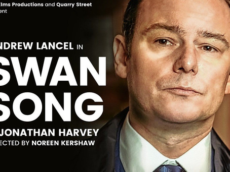 ONE-MAN COMEDY BY JONATHAN HARVEY TO TOUR TO SOCIALLY DISTANCED VENUES ANDREW LANCEL STARS IN SWAN S