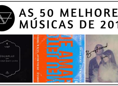 As 50 Melhores Músicas de 2019