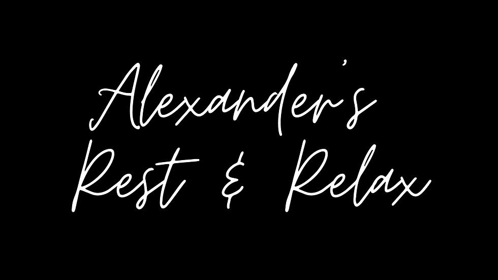 Alexander's Rest & Relax