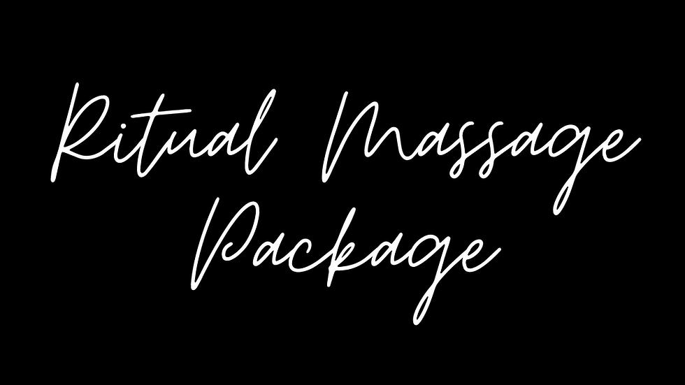 Ritual Massage Package