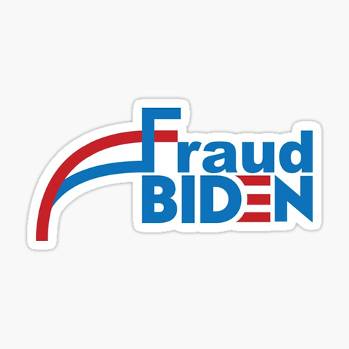 """Fraud Joe Biden"" Sticker"