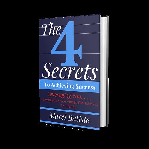 The 4 Secrets of Success