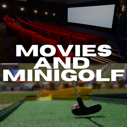Movies And Minigolf.png
