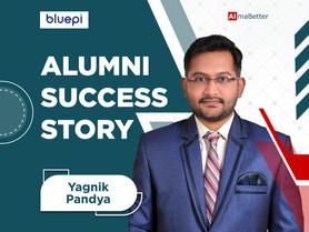Manifesting your dream career at AlmaBetter- Yagnik's Success Story
