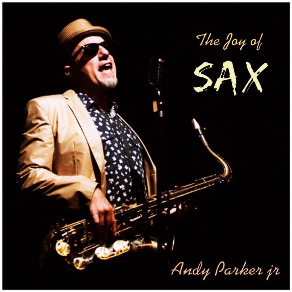 Andy the joy of Sax