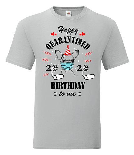 Happy Quarantine Birthday T-Shirt Mens