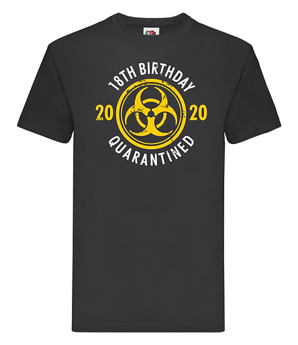 Quarantine Birthday T-Shirt Mens Birthday Ages 12-33
