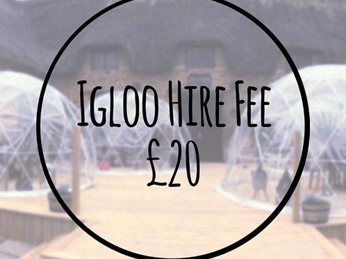 Igloo Hire Fee £20