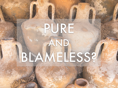 Pure and Blameless When Christ Appears