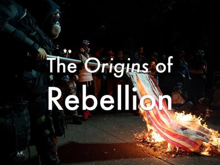 The Origins of Rebellion