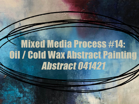 YouTube Process Video #14 ~ Abstract 41421