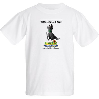 """Frankie's """"There's A New Dog in Town"""" T-shirt"""