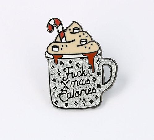 F*ck Christmas Calories Enamel Pin
