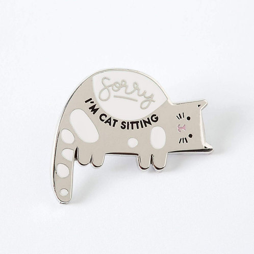 Sorry, I'm Cat-Sitting Enamel Pin