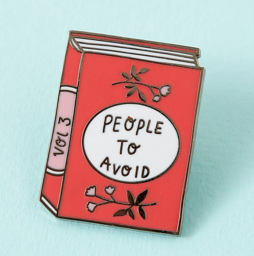People To Avoid Enamel Pin