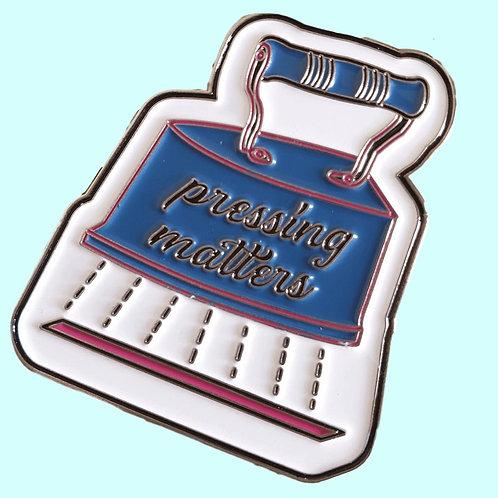 Pressing Matters Enamel Pin