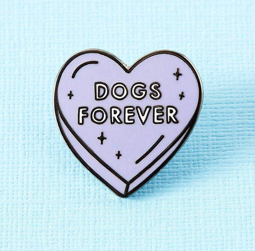 Dogs Forever Enamel Enamel Pin