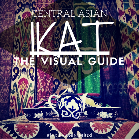 Textile Guide: Central Asian Ikat