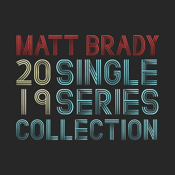 matt brady 2019 single series collection cover album cover