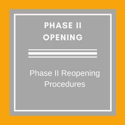 Phase II Opening