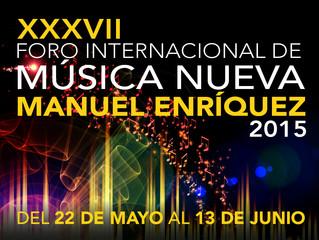 """XXXVII FIMN """"MANUEL ENRÍQUEZ"""" 2015"""