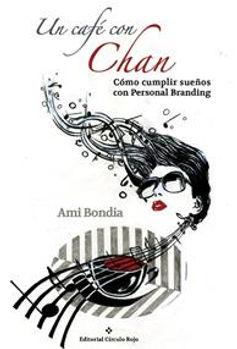 Un café con Chan - Ami Bondía