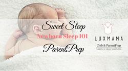 Newborn Sleep 101