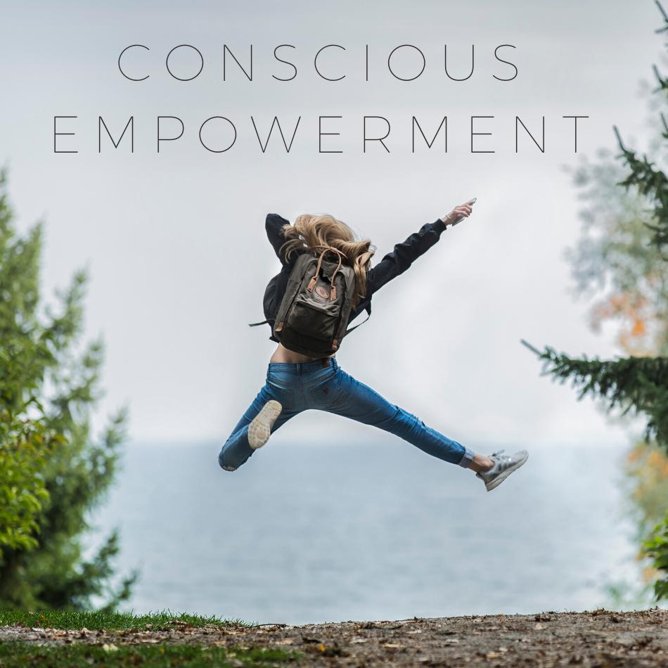 Conscious Empowerment