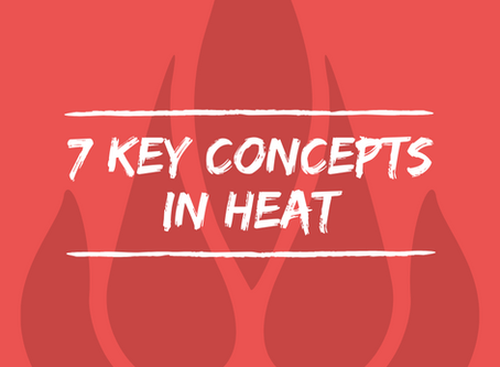 7 key concepts in Heat (P3/P4)
