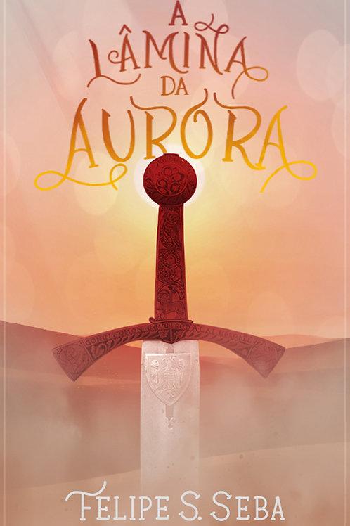 A Lâmina da Aurora