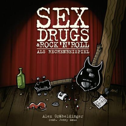 Sex, Drugs und Rock'n'Roll als Rechenbeispiel