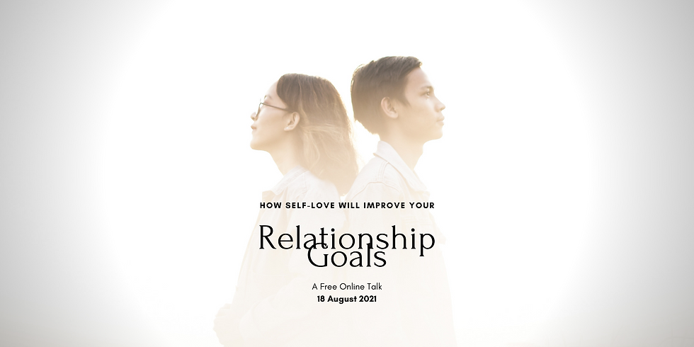 How Self-Love Will Improve Your Relationship Goals